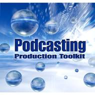 Sound Ideas Podcasting Production Toolkit
