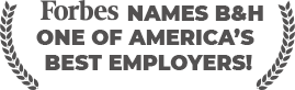 Forbes names B&H one of America's best employers!
