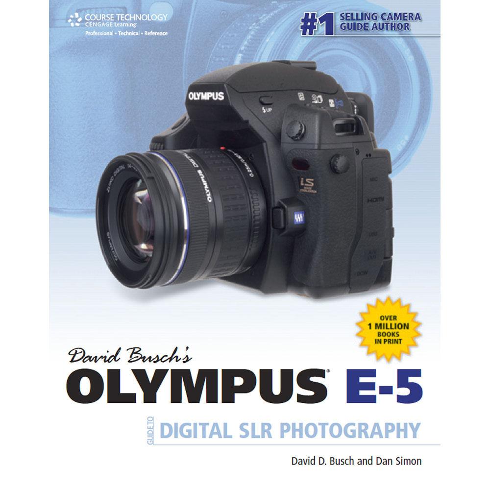 cengage course tech book david busch s olympus 9781435459489 rh bhphotovideo com Olympus Digital Camera Software Olympus Digital SLR Cameras