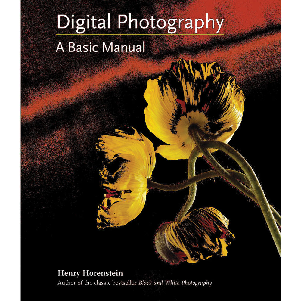 little brown book digital photography a basic 9780316020749 rh bhphotovideo com digital photography manual digital photography school manual mode