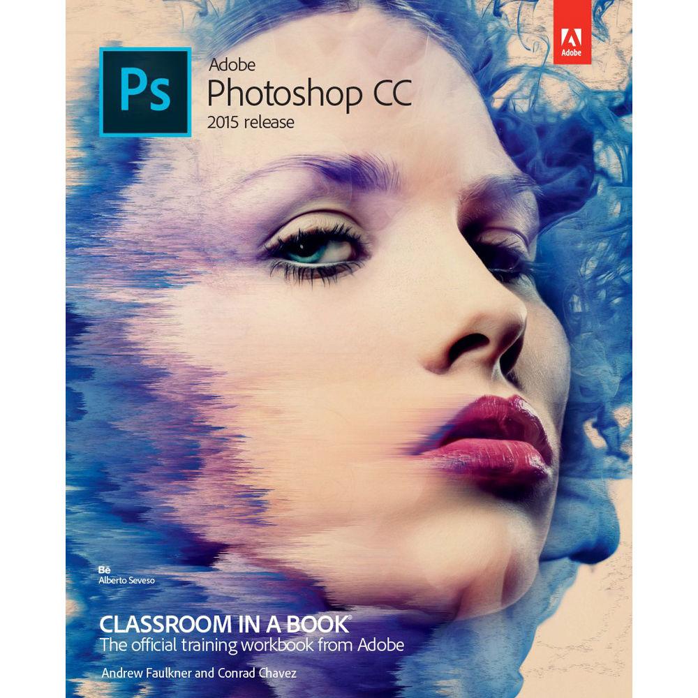 adobe press book adobe photoshop cc classroom in 9780134308135