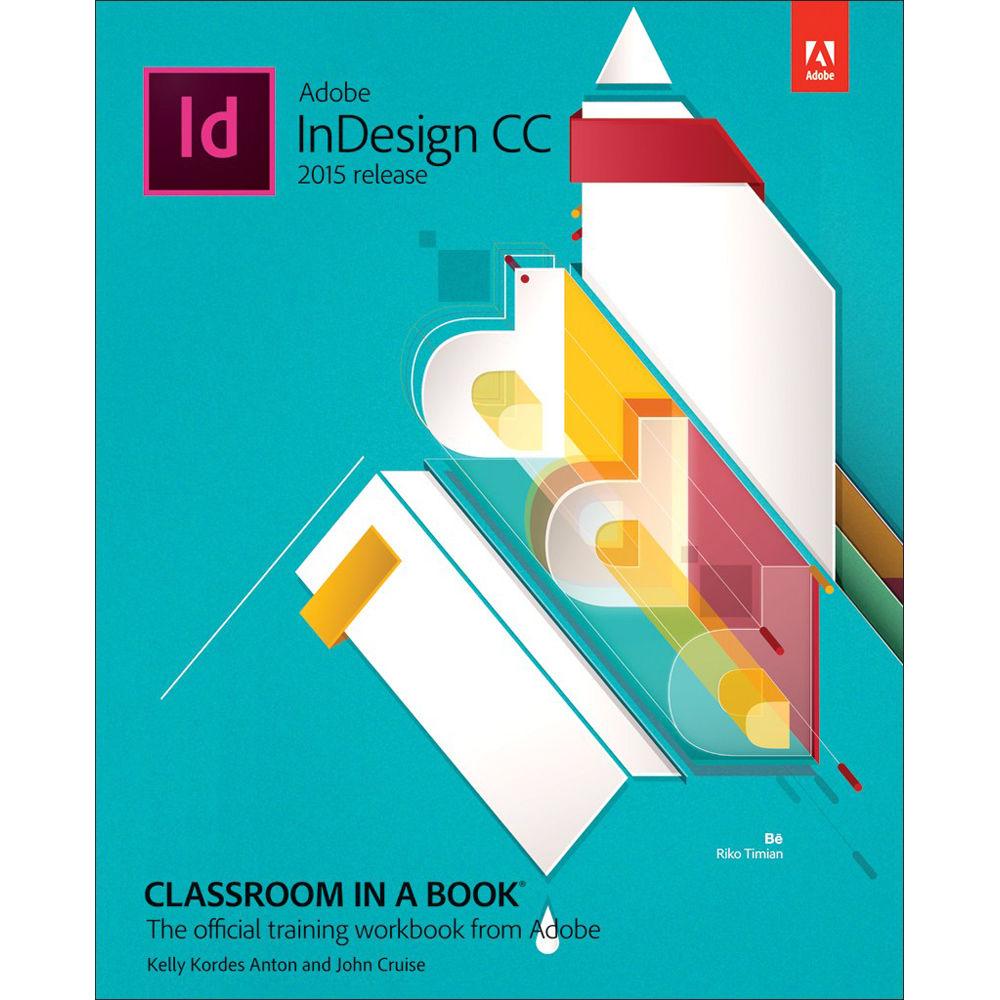 Adobe press book adobe indesign cc classroom in a 9780134310008 adobe press book adobe indesign cc classroom in a book 2015 release fandeluxe Choice Image