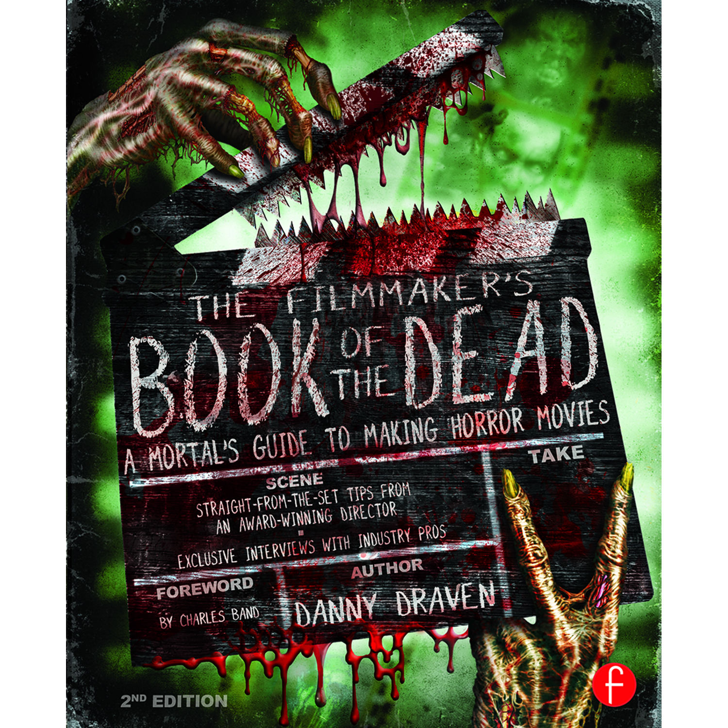 Focal Press Book: The Filmmaker's Book of the Dead: A Mortal's Guide to  Making