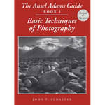 Little Brown Book: Ansel Adams Guide - Basic Techniques of Photography