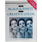 Berg Book: From B&W to Creative Color