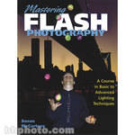 Amphoto Book: Mastering Flash Photography
