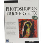 Charles River Media Book and CD-Rom: Photoshop CS Trickery and FX