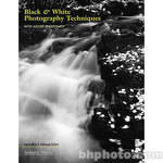 Amherst Media Book: Black & White Photography Techniques with Adobe Photoshop