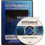 Roland DVD: Owner's Manual for Fantom-X6, X7, and X8