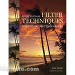 Amherst Media Book: Professional Filter Techniques for digital Photography