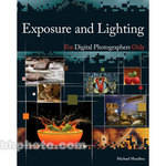 Wiley Publications Book: Exposure and Lighting for Digital Photographers Only