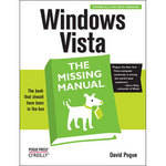 O'Reilly Digital Media Book: Windows Vista: The Missing Manual