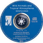 Sound Ideas Sampled CD: De Wolfe Library - Wild Animals & Tropical Atmospheres (Disc DW23)