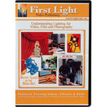 First Light Video DVD: Understanding Lighting for Video, Film and Photography