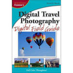 Wiley Publications Book: Digital Travel Photography Digital Field Guide by David D. Busch