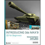 Wiley Publications Introducing 3D Studio Max 9: 3D for Beginners