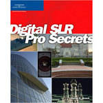 Cengage Course Tech. Book: Digital SLR Pro Secrets