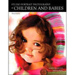 Amherst Media Book: Studio Portrait Photography of Children and Babies, 3rd Edition