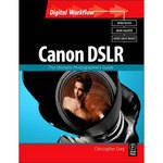 Focal Press Book: Canon DSLR: The Ultimate Photographer's Guide