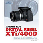 Cengage Course Tech. Book: Canon EOS Digital Rebel XTi/400D Guide to Digital SLR Photography by David D. Busch