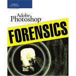Cengage Course Tech. Book: Adobe Photoshop Forensics by Cynthia Baron