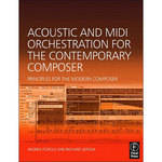 Focal Press Book/CD: Acoustic and MIDI Orchestration for the Contemporary Composer by Andrea Pejrolo and Richard DeRosa