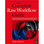 Focal Press Book: The Complete Raw Workflow Guide by Philip Andrews