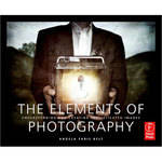 Focal Press Book: The Elements of Photography by Angela Faris Belt