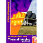 Show Me How Video DVD: Thermal Imaging Fundamentals, Infrared, IR Camera - Series 1 with Todd Stevens