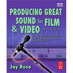 Focal Press Book: Producing Great Sound for Film and Video by Jay Rose