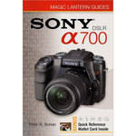 Sterling Publishing Book: Magic Lantern Guide: Sony DSLR A700 by Peter K. Burian