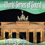 Sound Ideas World Series of Sound, Germany - Berlin, Sound Effects CD