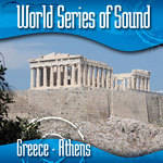 Sound Ideas World Series of Sound, Greece - Athens, Sound Effects CD