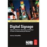 Focal Press Book: Digital Signage by Jimmy Schaeffler