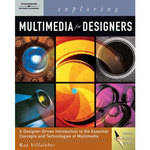 Cengage Course Tech. Exploring Multimedia for Designers
