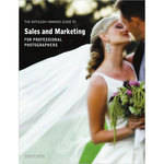 Amherst Media Book: The Kathleen Hawkins Guide to Sales and Marketing for Professional Photographers by Kathleen Hawkins