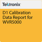 Tektronix D1 Calibration Data Report for WVR5000