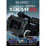 Vasst DVD: Inside the Sony XDCAM EX: Sony PMW-EX1 Training DVD by Douglas Spotted Eagle