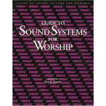 Yamaha Book: Guide to Sound Systems for Worship by Jon F. Eiche