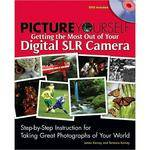Cengage Course Tech. Book: Picture Yourself Getting the Most Out of Your Digital SLR Camera by James Karney, Terrence Karney