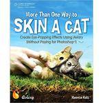 Cengage Course Tech. Book: More Than One Way to Skin a Cat: Create Eye-Popping Effects Using Aviary by Meowza Katz