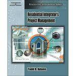 Cengage Course Tech. Book: Residential Integrator's Project Management by Todd B. Adams, Gwenn Wilson