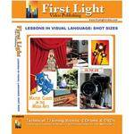 First Light Video DVD: Lessons in Visual Language: Shot Sizes