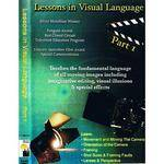 First Light Video DVD: Lessons in Visual Language: Part 1 by Peter Thompson