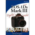 Wiley Publications Book: Canon EOS-1Ds Mark III Digital Field Guide by John Kraus