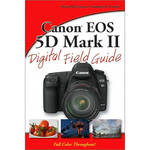 Wiley Publications Book: Canon EOS 5D Mark II Digital Field Guide by Brian McLernon