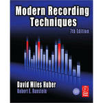 Focal Press Book: Modern Recording Techniques,7th ed by David Miles Huber, Robert Runstein