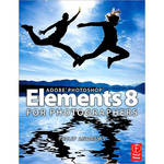 Focal Press Book: Adobe Photoshop Elements 8 for Photographers by Philip Andrews