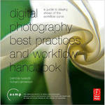 Focal Press Book: Digital Photography Best Practices and Workflow Handbook by Patricia Russotti, Richard Anderson