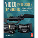 Focal Press Book: Video Production Handbook, 4th ed. by Gerald Millerson, Jim Owens